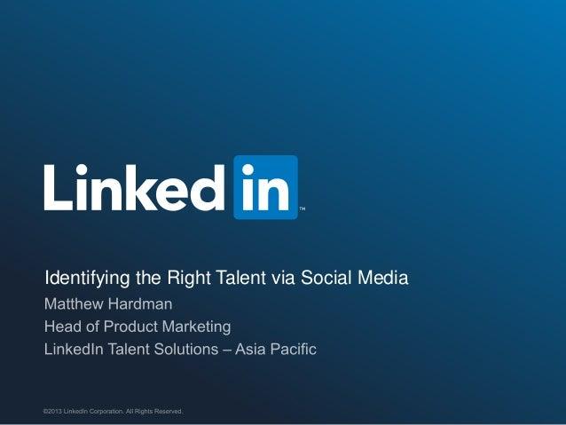 Identifying the Right Talent via Social Media