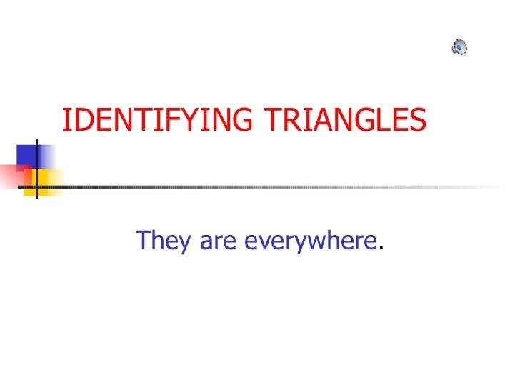 Identifying triangles 1-1