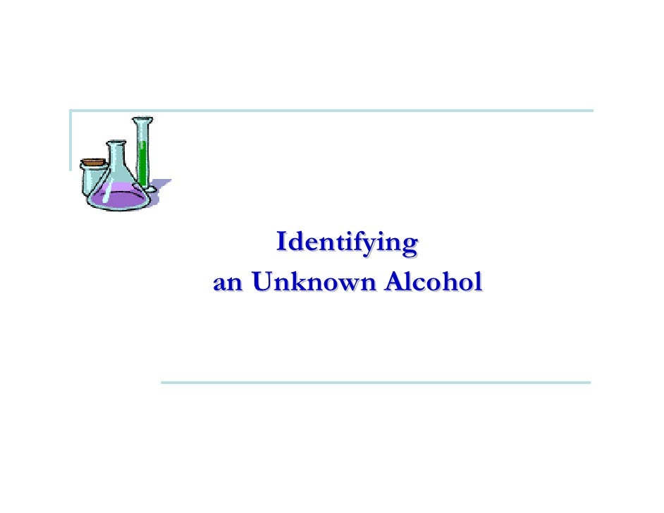 Identifying an Unknown Alcohol