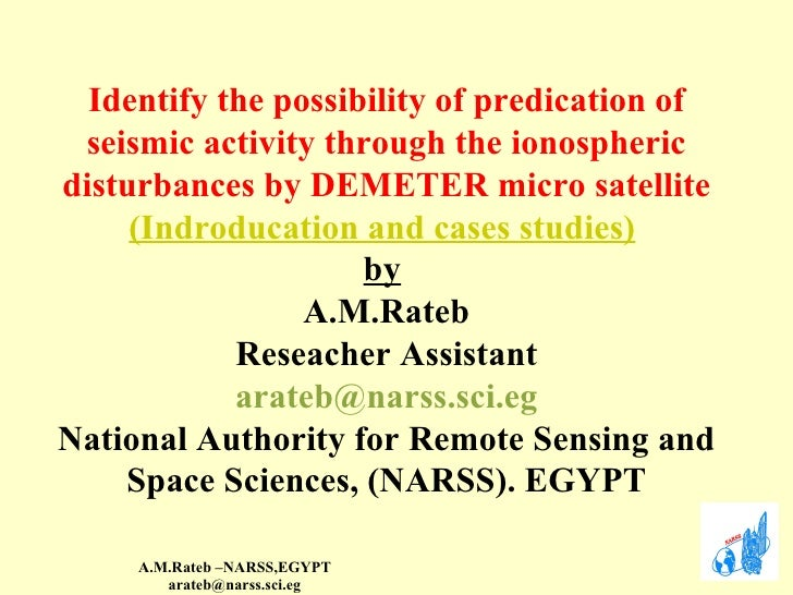Identify the possibility of predication of seismic activity through the ionospheric disturbances by demeter micro satellite