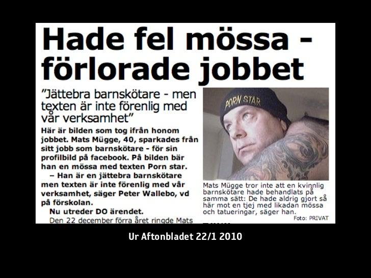 Ur Aftonbladet 22/1 2010