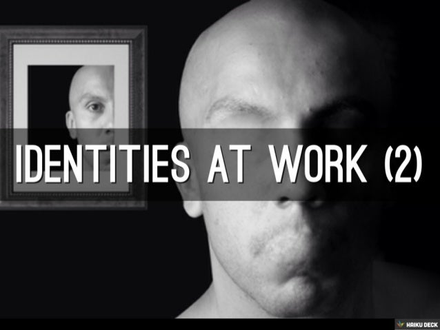 Identities At Work (2)