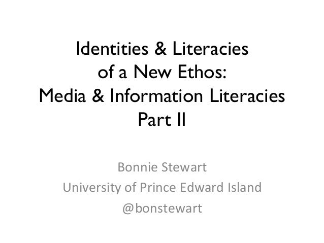 Identities & Literacies of a New Ethos