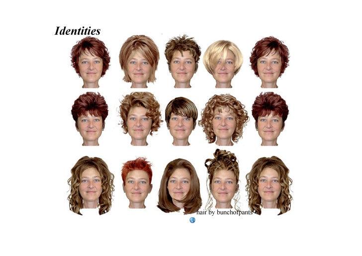 Identities                  hairbybunchofpants