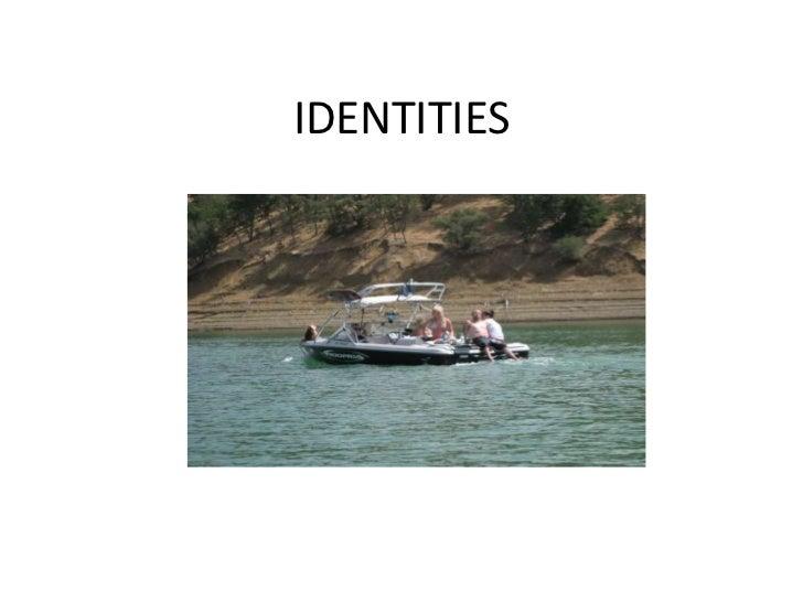 Identities powerpoint