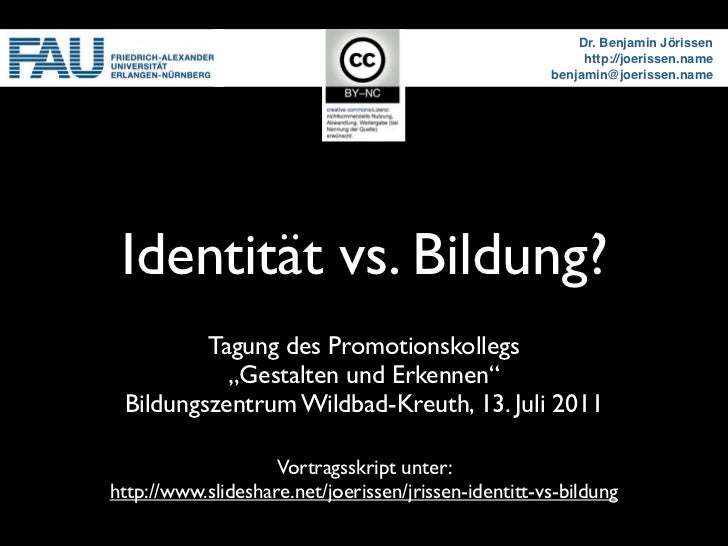 Identität vs. Bildung?