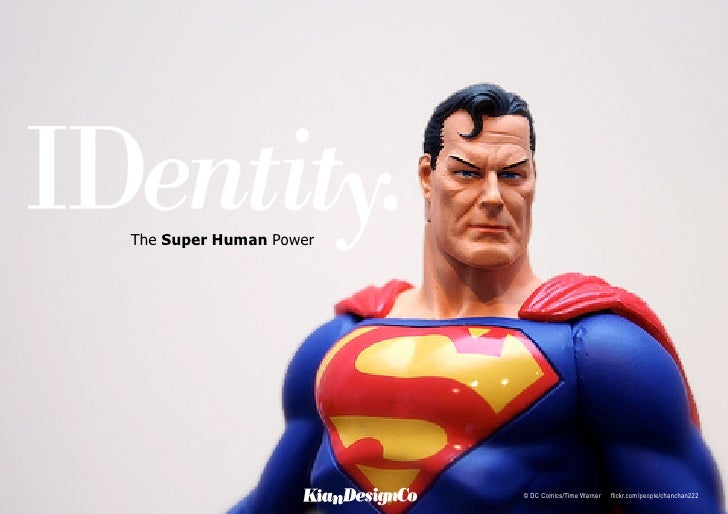 IDentity. The Super Human Power