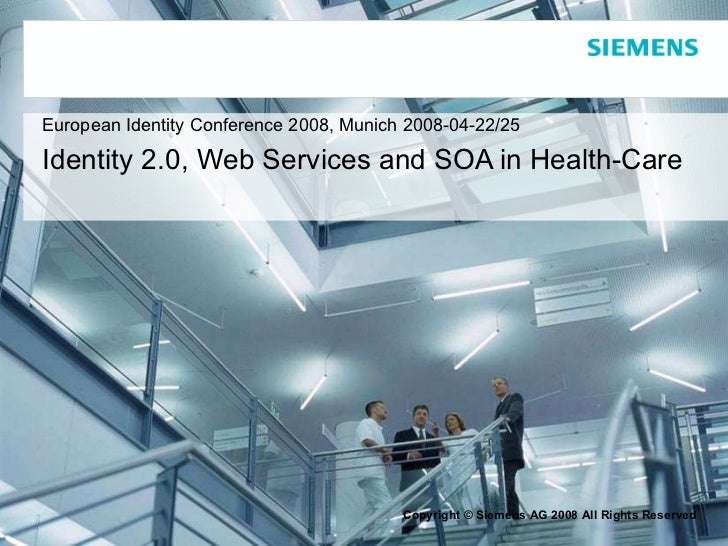European Identity Conference 2008, Munich 2008-04-22/25   Identity 2.0, Web Services and SOA in Health-Care