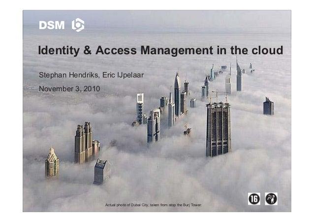 Stephan Hendriks Eric IJpelaar - Identity  access management in the cloud -