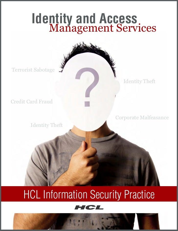 Identity and Access               Management ServicesTerrorist Sabotage                               Identity TheftCredit...