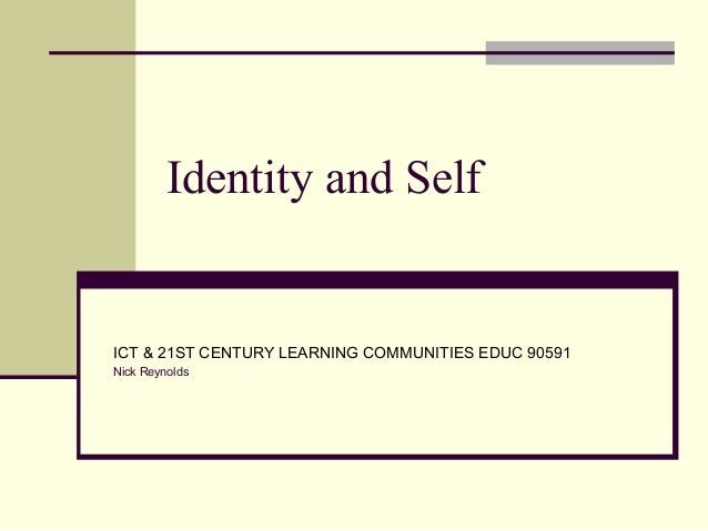 Identity and self