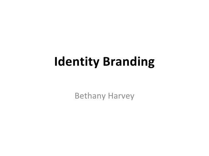 Identity Branding   Bethany Harvey