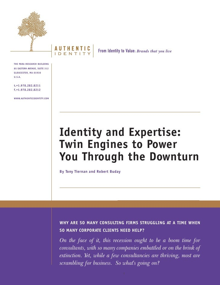 Identity & Expertise  Twin Engines To Power You Through The Downturn