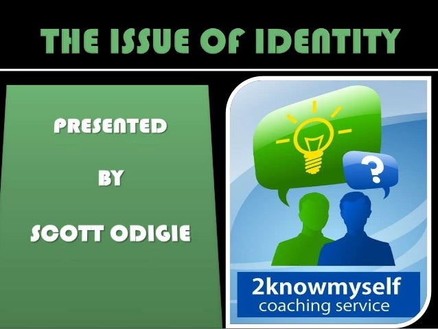 The Issue of identity