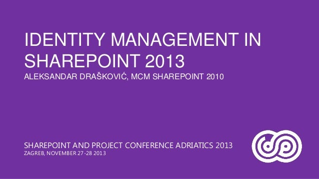 Identity Management in SharePoint 2013