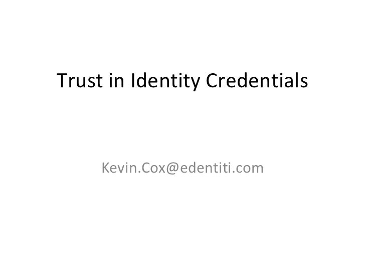 Trust in Identity Credentials [email_address]