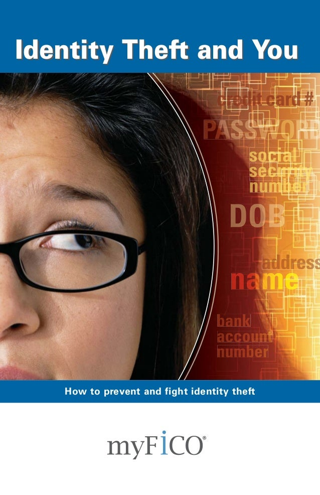 Identity Theft and You  How to prevent and fight identity theft