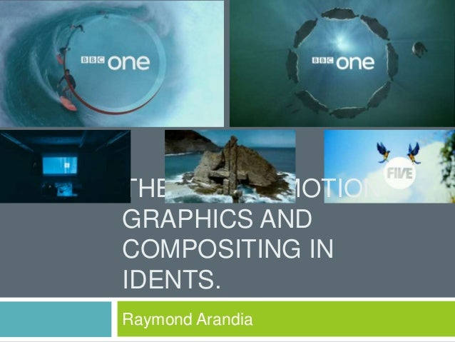 THE USE OF MOTIONGRAPHICS ANDCOMPOSITING INIDENTS.Raymond Arandia