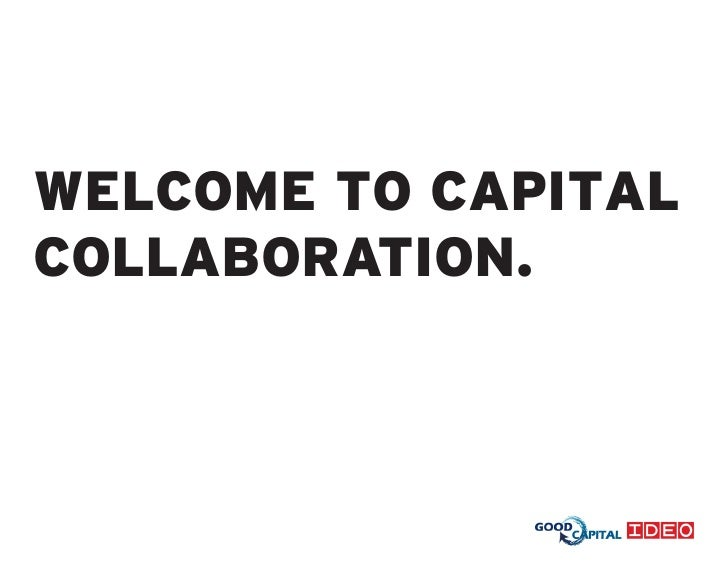 WELCOME TO CAPITAL COLLABORATION.