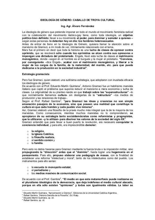 IDEOLOGÍA DE GÉNERO: CABALLO DE TROYA CULTURAL.-Ing. Agr. Álvaro Fernández-