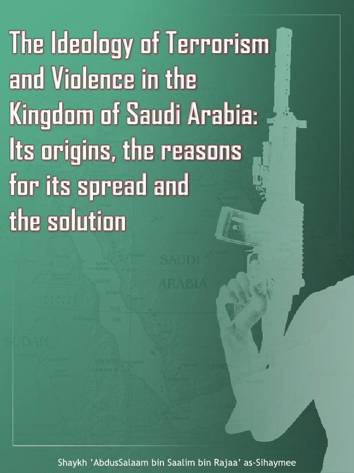 Ideology Of Terrorism & Violance In Ksa Salafi Manhaj