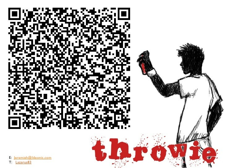 Ideonic Throwie b.Tween Pitch
