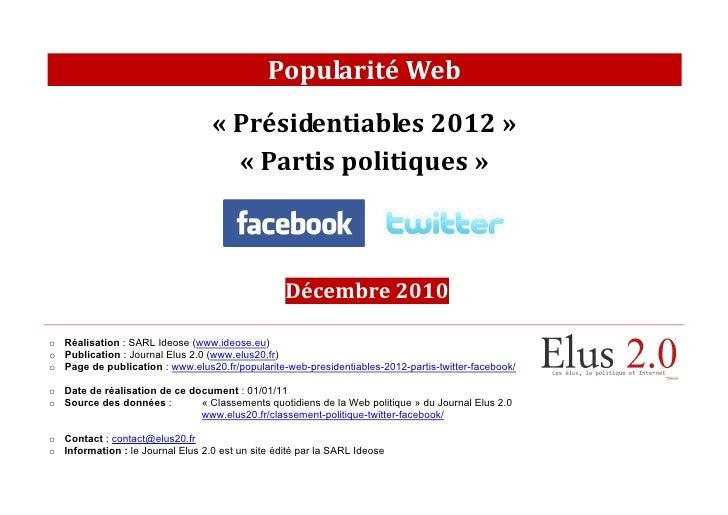 [Décembre 2010] Popularité Web des présidentiables 2012 et des partis politiques sur Facebook et Twitter