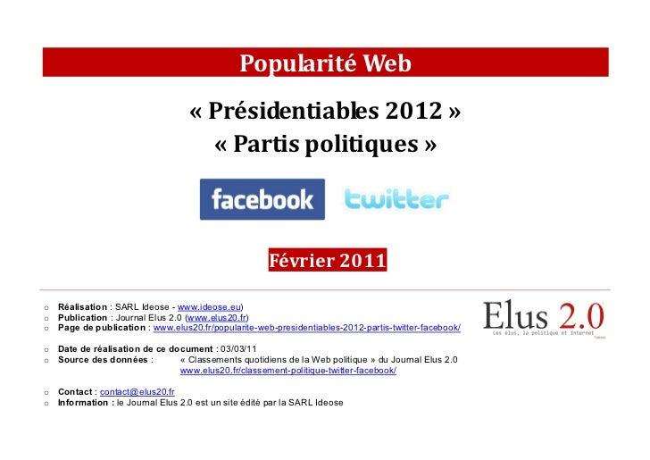 [Février 2011] Popularité Web des présidentiables 2012 et des partis politiques sur Facebook et Twitter