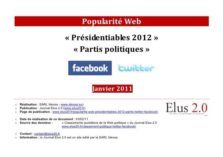 [Janvier 2011] Popularité Web des présidentiables 2012 et des partis politiques sur Facebook et Twitter
