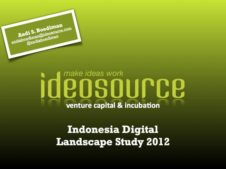 Indonesia Digital Landscape Study 2012 by Ideosource