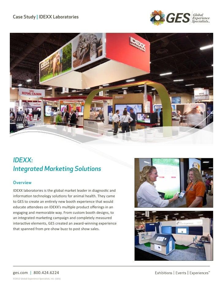 Case Study | IDEXX LaboratoriesIDEXX:Integrated Marketing SolutionsOverviewIDEXX laboratories is the global market leader ...