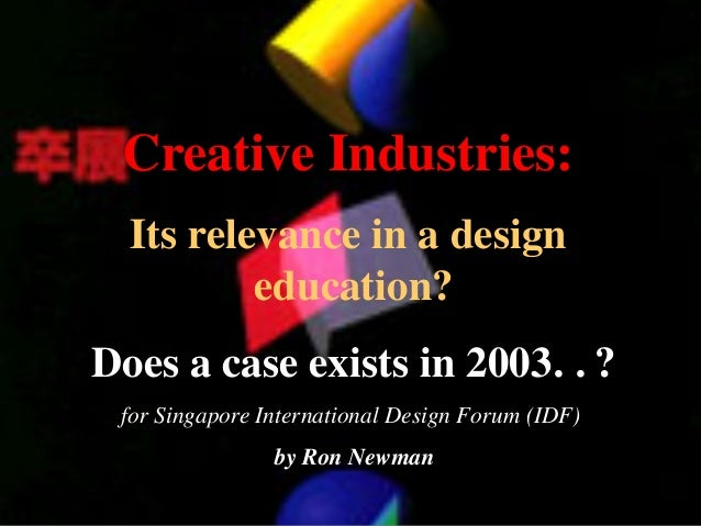 Presentation IDF 03 Singapore Creative Industries in 2003