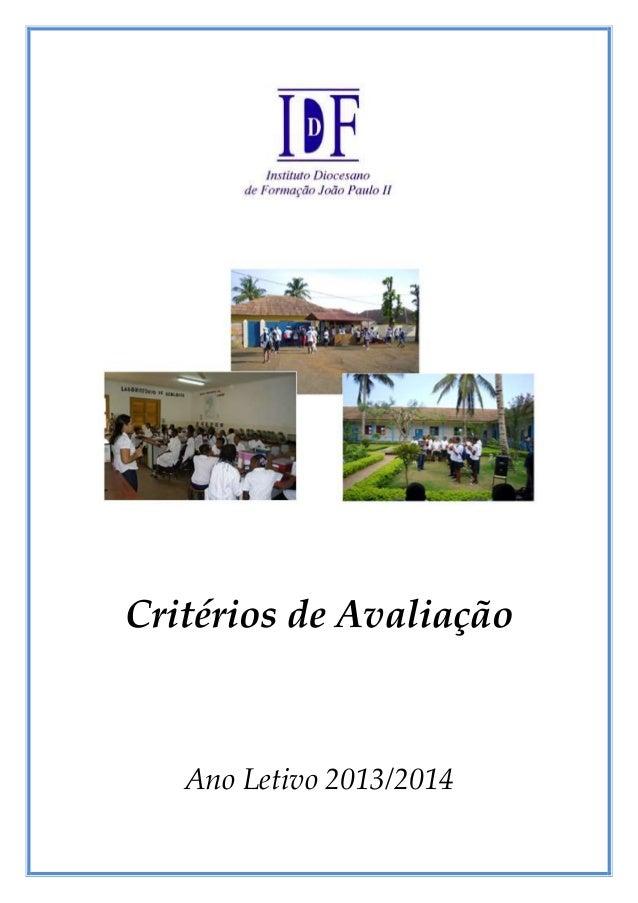 Critérios de Avaliação  Ano Letivo 2013/2014