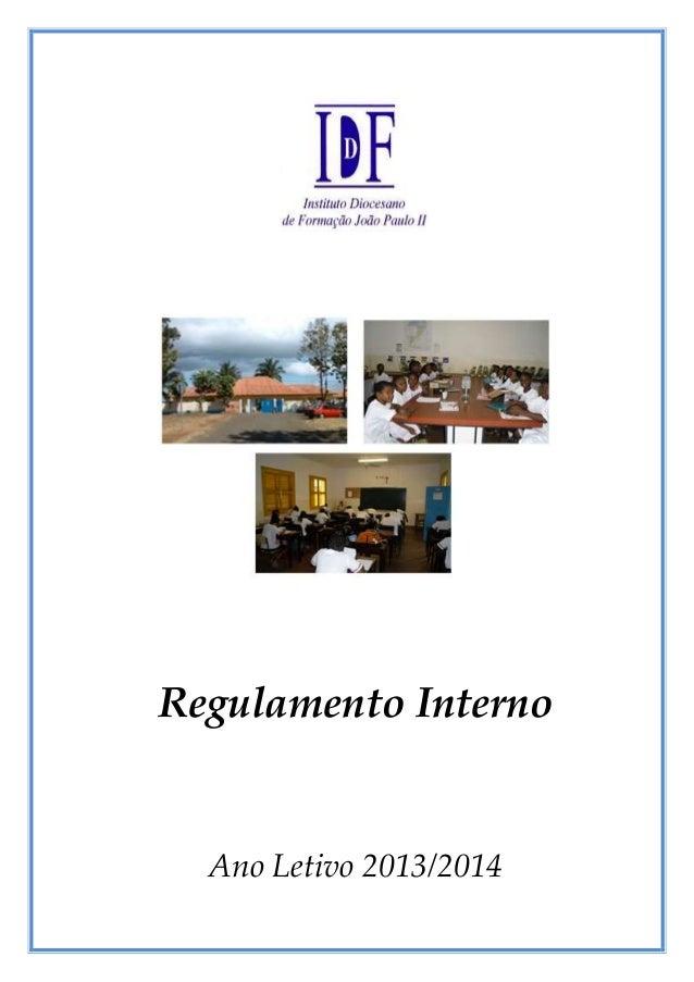 Regulamento Interno  Ano Letivo 2013/2014