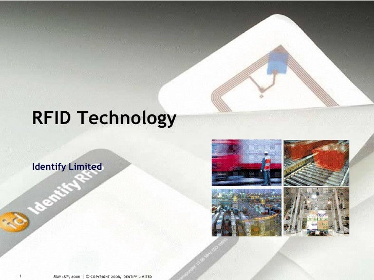RFID Technology    Identify Limited1