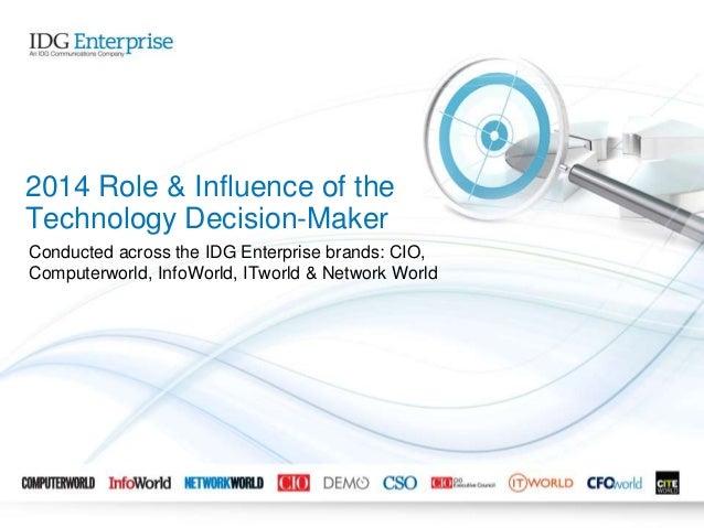 IDG Enterprise Role & Influence of the IT Decision-Maker 2014
