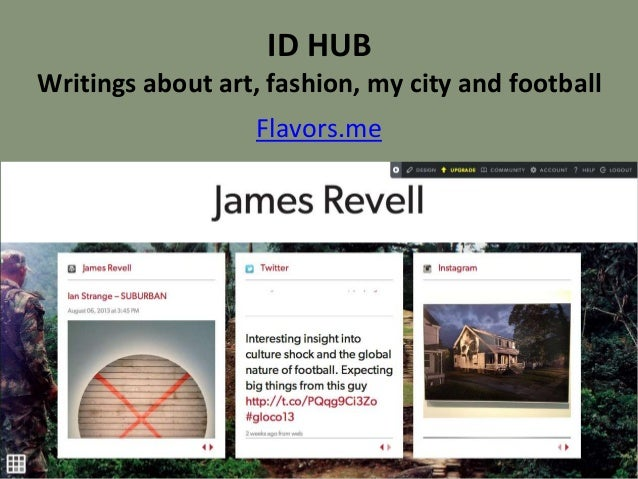 ID HUB Writings about art, fashion, my city and football Flavors.me