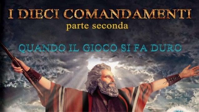 I DIECI COMANDAMENTI-FACEBOOK ( SECONDA PARTE)