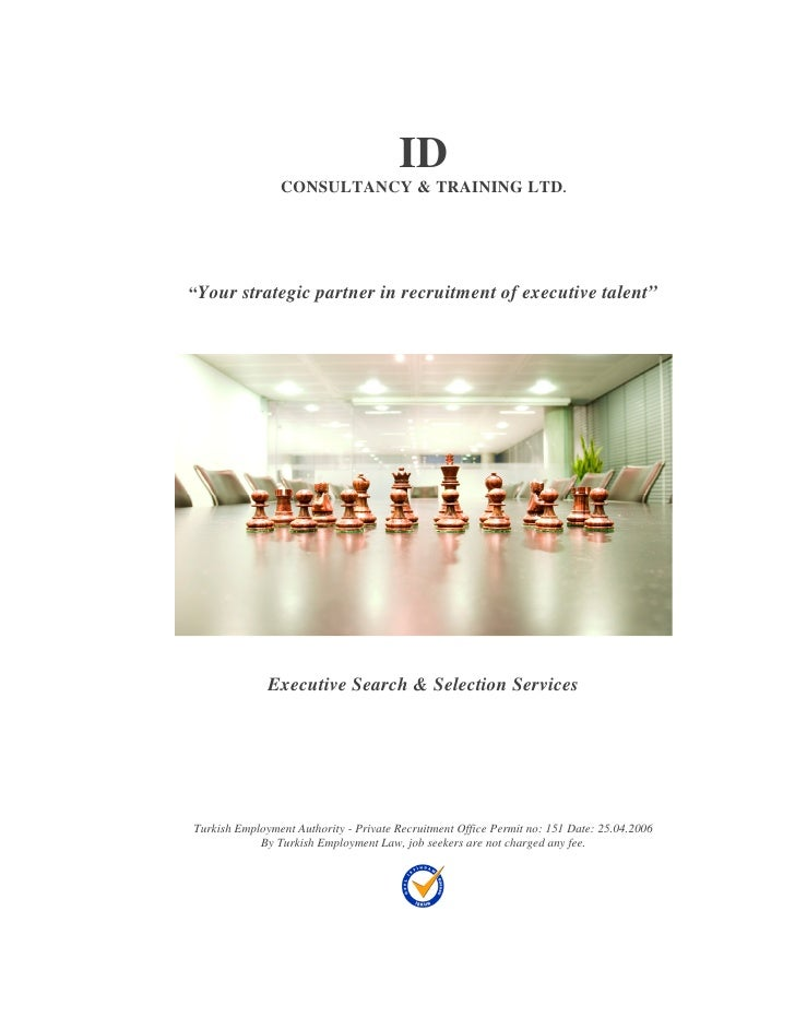 "ID                 CONSULTANCY & TRAINING LTD.     ""Your strategic partner in recruitment of executive talent""            ..."