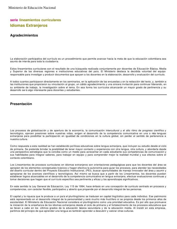 Ministerio de Educación Nacional    serie lineamientos curriculares  Idiomas Extranjeros   Agradecimientos      La elabora...