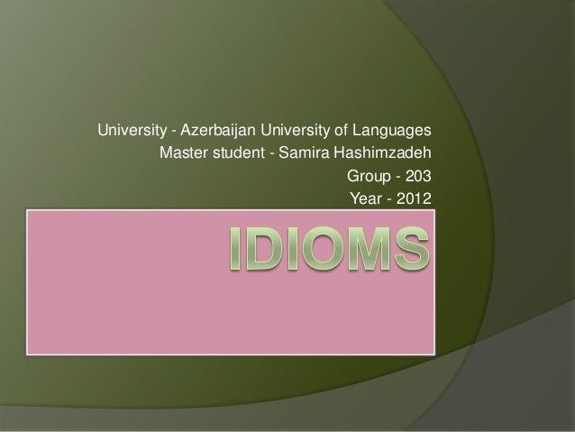 University - Azerbaijan University of Languages         Master student - Samira Hashimzadeh                               ...