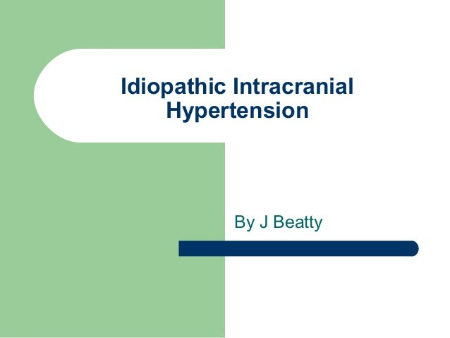 Pseudotumor Cerebri Idiopathic Intracranial Hypertension