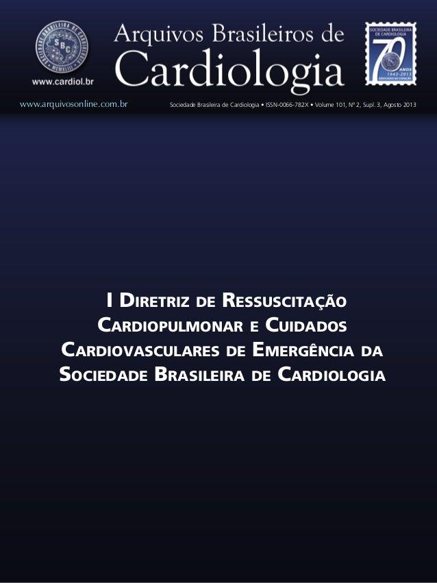 I Diretriz de Ressuscitação Cardiopulmonar e Cuidados Cardiovasculares de Emergência da Sociedade Brasileira de Cardiologi...