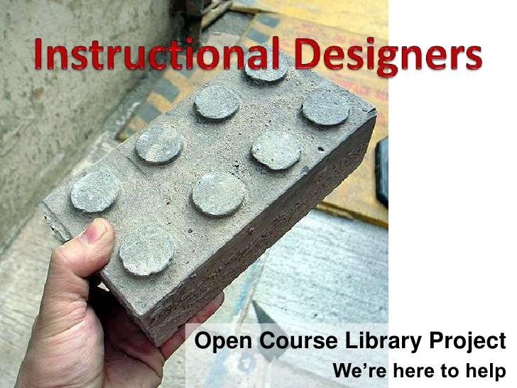 Open Course Library Instructional Designers