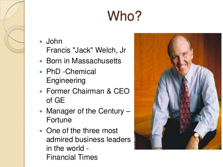summary of jack welch management style Jack welch and the ge way by robert slater the summary in brief jack welch had his eye on the horizon when he took over ge in 1981  the style may be.