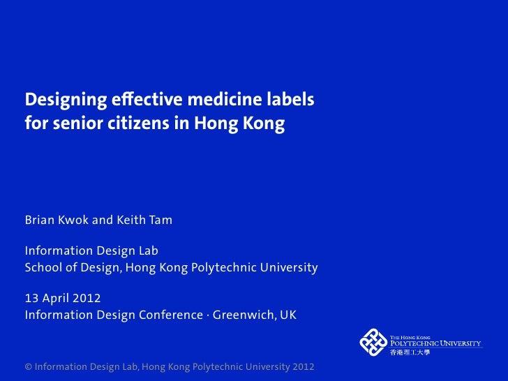 Designing effective medicine labels for senior citizens in Hong Kong