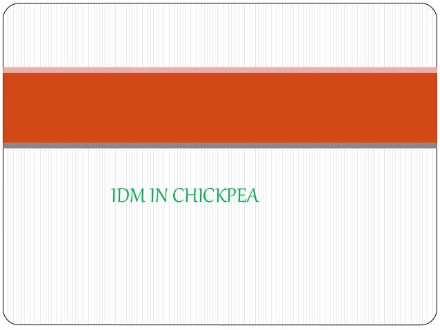 IDM IN CHICKPEA