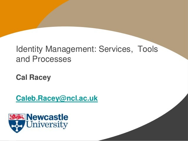 Identity Management: Tools, processes & services