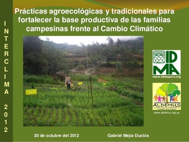 Prácticas agroecológicas y tradicionales paraI   fortalecer la base productiva de las familiasN    campesinas frente al Ca...