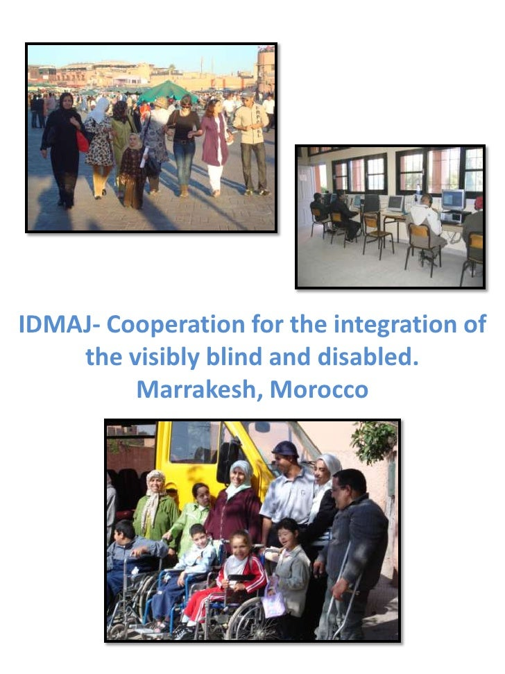IDMAJ- Cooperation for the integration of the visibly blind and disabled.